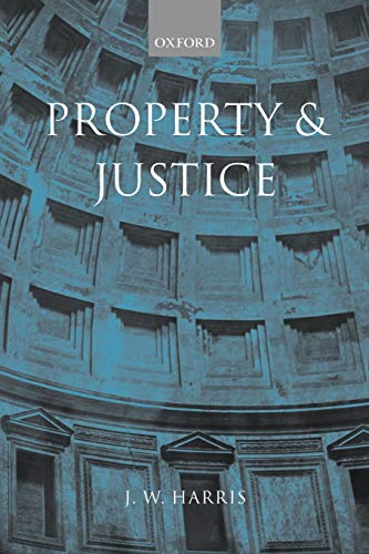 9780199251407: Property and Justice