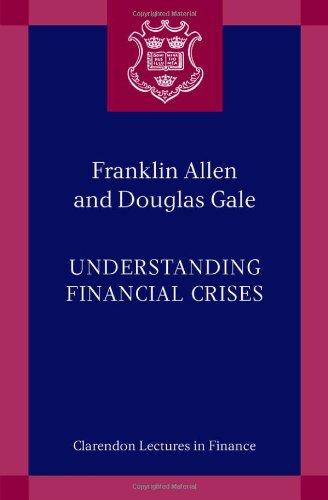 9780199251414: Understanding Financial Crises