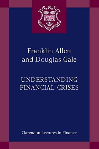 9780199251421: Understanding Financial Crises