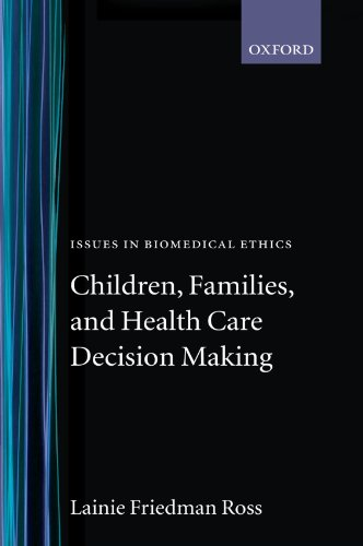 9780199251544: Children, Families, and Health Care Decision Making (Issues in Biomedical Ethics)