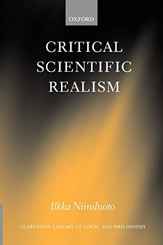 9780199251612: Critical Scientific Realism (Clarendon Library of Logic and Philosophy)