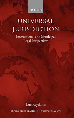 9780199251629: Universal Jurisdiction: International and Municipal Legal Perspectives