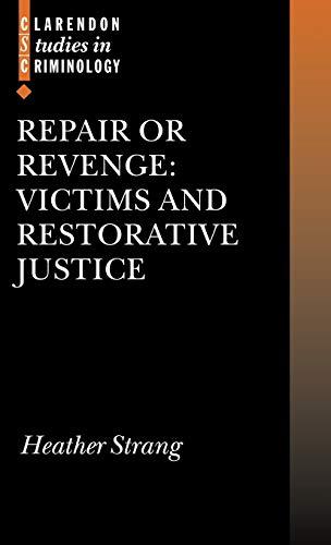 9780199251643: Repair or Revenge: Victims and Restorative Justice
