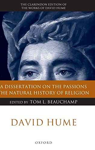 9780199251889: David Hume: A Dissertation on the Passions; The Natural History of Religion (Clarendon Hume Edition Series)