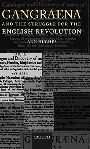 9780199251926: Gangraena and the Struggle for the English Revolution