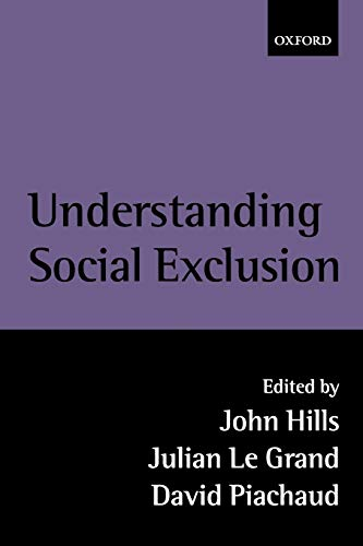 9780199251940: Understanding Social Exclusion