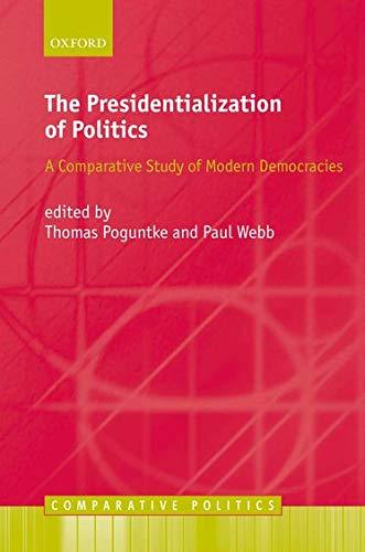 9780199252015: The Presidentialization of Politics: A Comparative Study of Modern Democracies