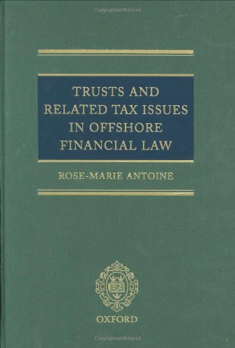 9780199252220: Trusts and Related Tax Issues in Offshore Financial Law