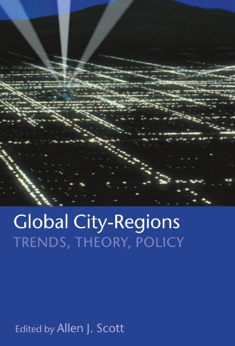 9780199252305: Global City-Regions: Trends, Theory, Policy