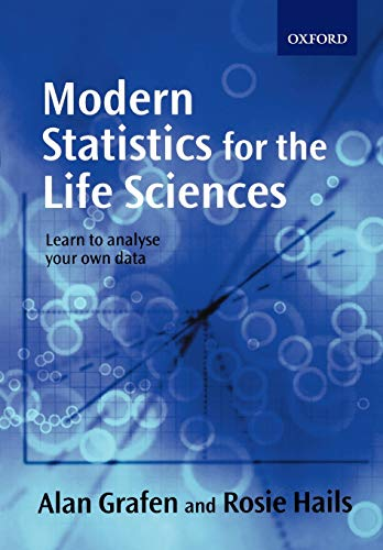 9780199252312: Modern Statistics for the Life Sciences