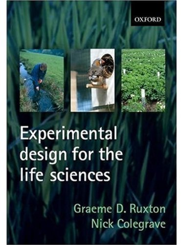 9780199252329: Experimental Design for the Life Sciences