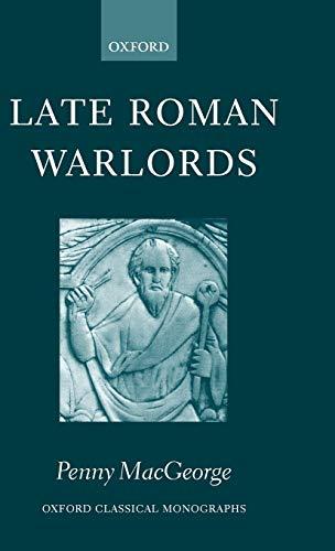 9780199252442: Late Roman Warlords