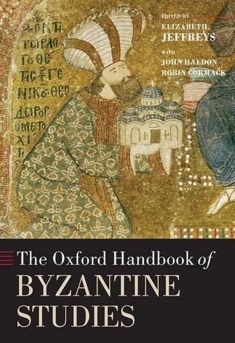 9780199252466: The Oxford Handbook of Byzantine Studies (Oxford Handbooks)