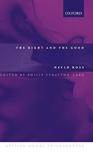 9780199252640: The Right and the Good (British Moral Philosophers)