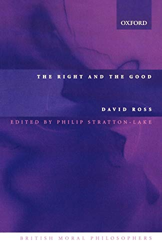 9780199252657: The Right and the Good (British Moral Philosophers)