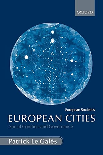 9780199252787: European Cities: Social Conflicts and Governance