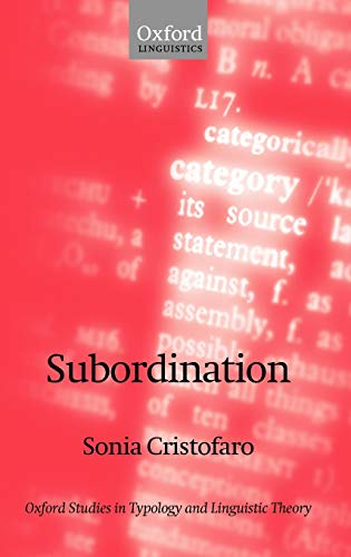 9780199252794: Subordination (Oxford Studies in Typology and Linguistic Theory)