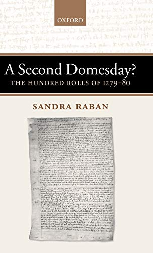 A Second Domesday?: The Hundred Rolls of 1279-80 (Hardback): Sandra Raban