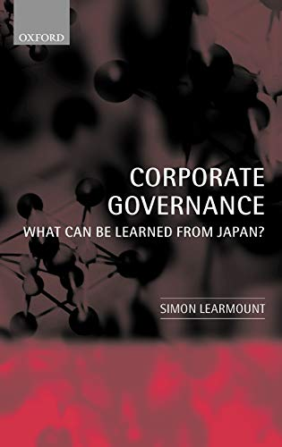 9780199252916: Corporate Governance: What Can Be Learned from Japan?