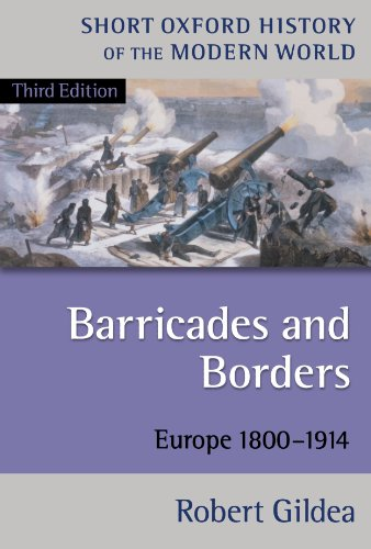 9780199253005: Barricades and Borders: Europe 1800-1914 (Short Oxford History of the Modern World)