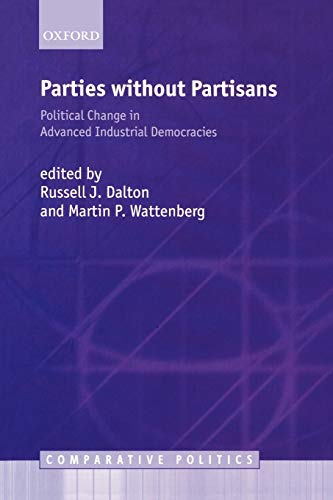 9780199253098: Parties Without Partisans: Political Change in Advanced Industrial Democracies