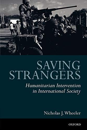 9780199253104: Saving Strangers: Humanitarian Intervention in International Society
