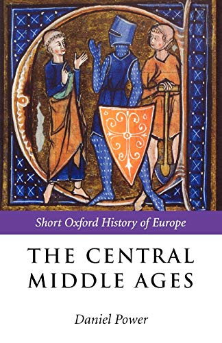 9780199253128: The Central Middle Ages (Short Oxford History of Europe)