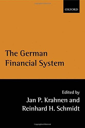 The German Financial System: Editor-Jan Pieter Krahnen;