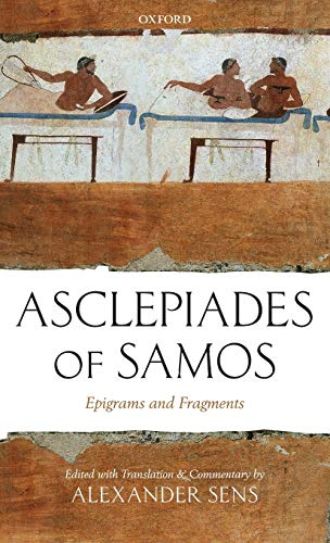 9780199253197: Asclepiades of Samos: Epigrams and Fragments