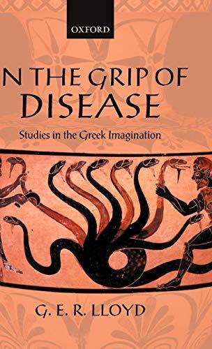 9780199253234: In the Grip of Disease: Studies in the Greek Imagination