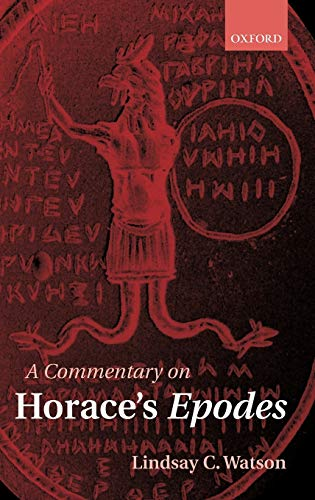 9780199253241: A Commentary on Horace's Epodes