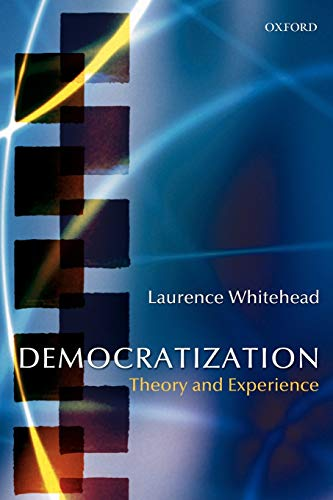 9780199253289: Democratization: Theory and Experience (Oxford Studies in Democratization)