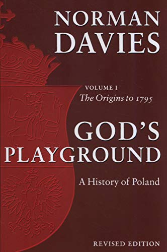 9780199253395: God's Playground: A History of Poland, Vol. 1