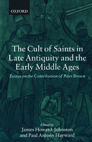 9780199253548: The Cult of Saints in Late Antiquity and the Middle Ages: Essays on the Contribution of Peter Brown