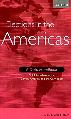 9780199253586: Elections in the Americas: A Data Handbook 2-Volume Set