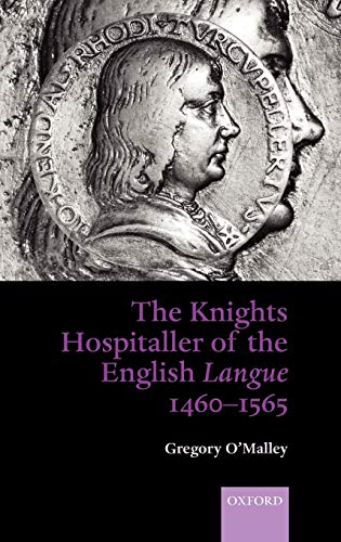 9780199253791: The Knights Hospitaller of the English Langue 1460-1565