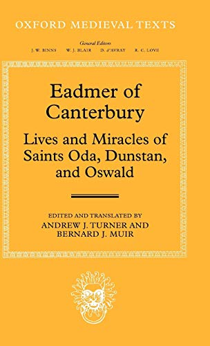 9780199253807: Eadmer of Canterbury: Lives and Miracles of Saints Oda, Dunstan, and Oswald