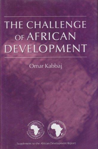 The Challenge of African Development: Supplement to the African Development Report: Kabbaj, Omar