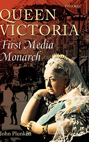 9780199253920: Queen Victoria - First Media Monarch