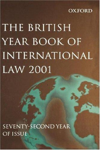 9780199254019: British Year Book of International Law: 2001 Volume 72 (v. 72)