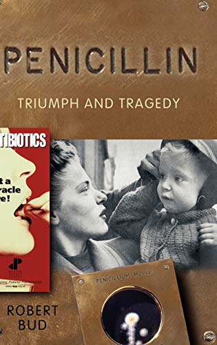 9780199254064: Penicillin: Triumph and Tragedy