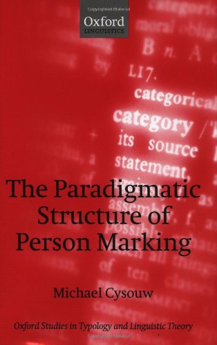 9780199254125: The Paradigmatic Structure of Person Marking (Oxford Studies in Typology and Linguistic Theory)