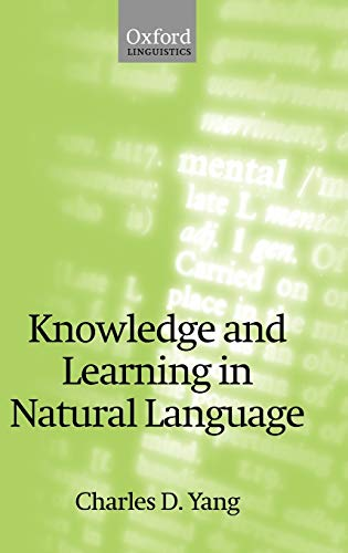 9780199254149: Knowledge and Learning in Natural Language (Oxford Linguistics)