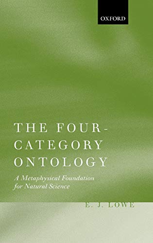 9780199254392: The Four-Category Ontology: A Metaphysical Foundation for Natural Science