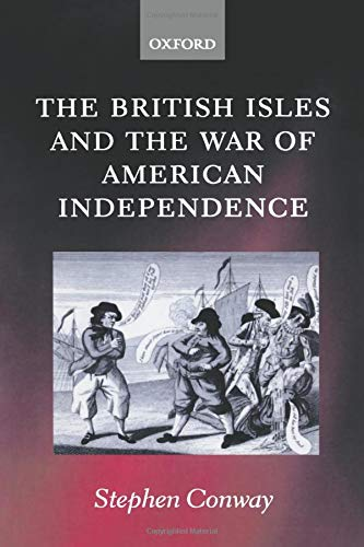 9780199254552: The British Isles and the War of American Independence