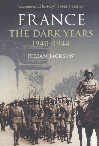 9780199254576: France: The Dark Years, 1940-1944