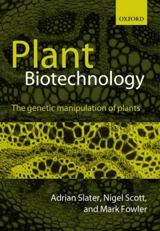 9780199254682: Plant Biotechnology: The Genetic Manipulation of Plants