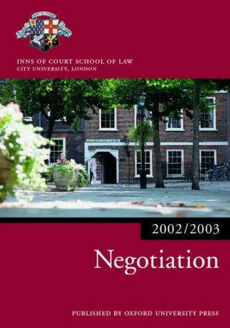 9780199255030: Negotiation 2002/2003 (Blackstone Bar Manual)