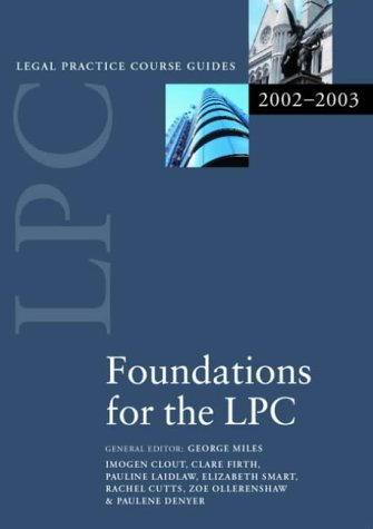 Foundations for the LPC 2002/2003 (Legal Practice Course Guide): Oxford University Press