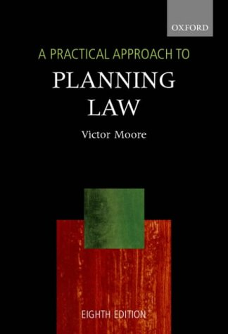 9780199255955: A Practical Approach to Planning Law (Blackstone's Practical Approach Series)